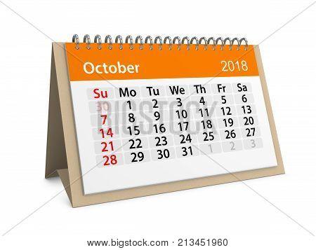 Monthly table calendar for October 2018. 3d illustration