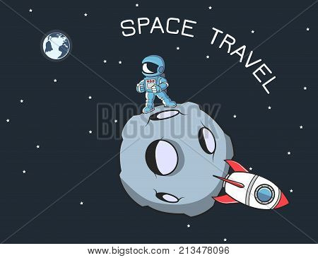 Image including astronaut cartoon figure and rocket on the litle moon. Including earth globe , stars, text.
