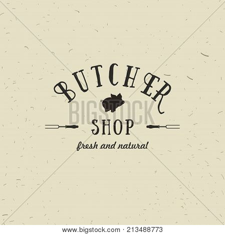 Emblem of Butchery meat shop with Pig silhouette, text The Butchery, Fresh Meat, farm products. Logo template for meat business - farmer shop, market, restaurant or design - banner, sticker