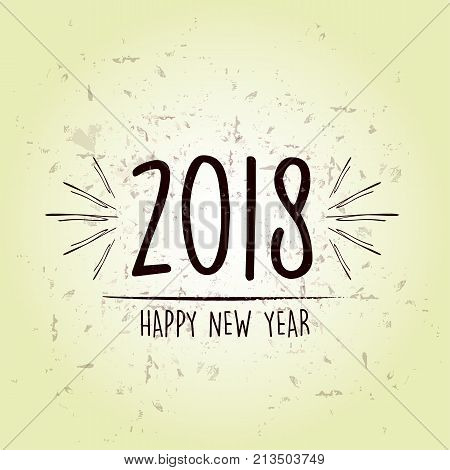 happy new year 2018 over green old paper background holiday seasonal concept