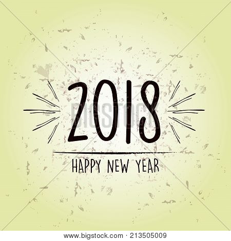 happy new year 2018 over green old paper background, holiday seasonal concept, vector