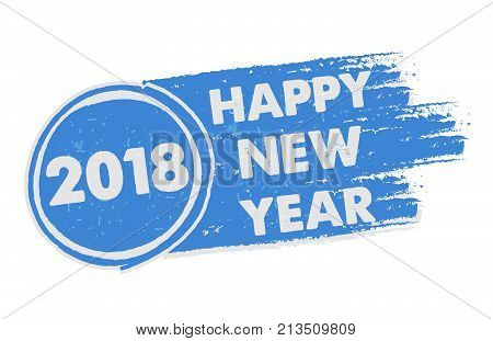 happy new year 2018 in drawn blue banner, holiday concept, vector