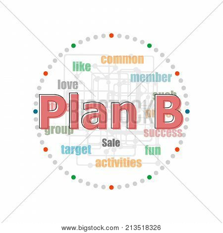 Word Plan B On Digital Screen, Business Concept . Word Collage With Different Association Terms