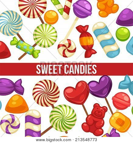Candies and sweets poster of confectionery caramel hard candy and chocolate comfits in wrapper, marmalade bears and sugar suckers for candy shop or birthday party design