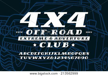 Italic serif font and off-road club emblem. Letters and numbers for logo and title design. Print on black background