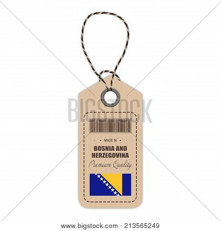 Hang Tag Made In Bosnia And Herzegovina With Flag Icon Isolated On A White Background. Vector Illustration. Made In Badge. Business Concept. Buy products made in Bosnia And Herzegovina. Use For Brochures, Printed Materials, Logos, Independence Day