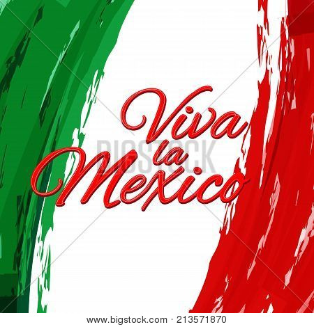 Inscription Viva La Mexico Against The Background Of The National Flag Of Mexico  Watercolor Style V