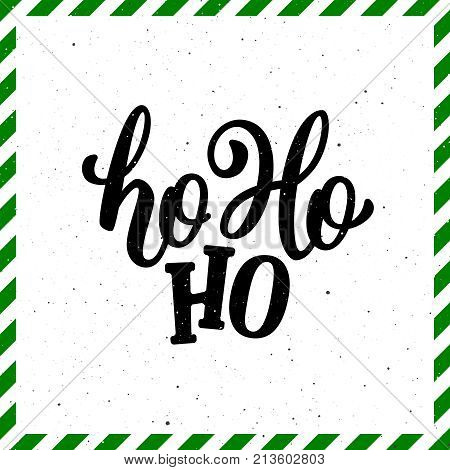Ho-Ho-Ho Christmas vector greeting card with modern brush lettering and green striped frame. Banner for winter season greetings