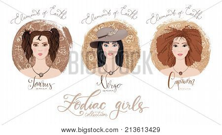 Trigon of fire, zodiac signs Taurus, Virgo and Capricorn in image of beauty girls. Vector illustration for column Horoscope includes modern hand drawn lettering and dates. Part of collection