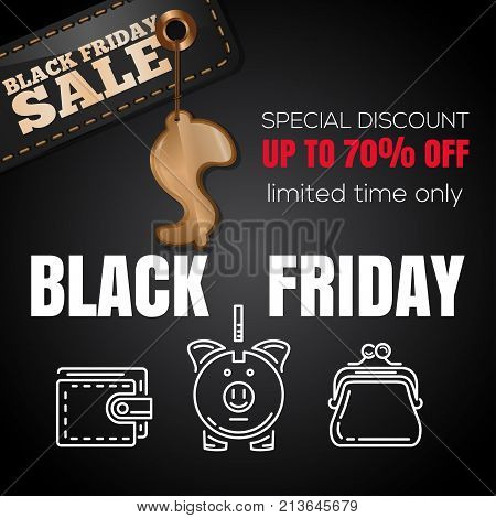 Black Friday design. Special discount. Up to 70 percent off. Limited time only. Price tag and golden dollar sign on a black background. Vector illustration