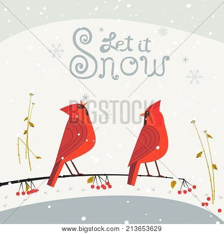 Red Northern Cardinal birds poster. Let it snow lettering. Cute cartoon. Winter birds of backyard, city garden. Stylized animal sign. New year event banner background. Christmas greeting vector design