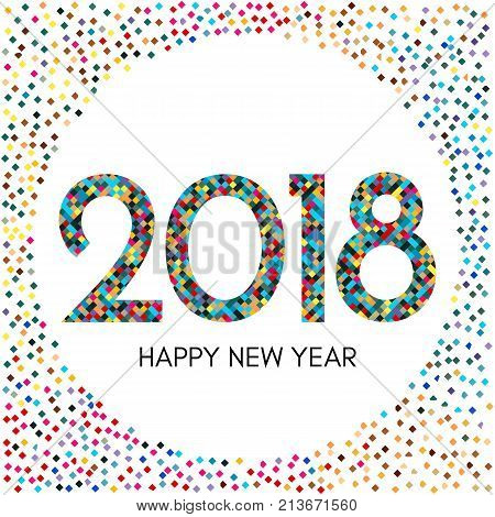 Happy New Year 2018 label with colorful confetti. New Year and Xmas Design Element Template. Vector Illustration.