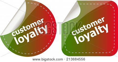 Customer Loyalty Stickers Set On White, Icon Button Isolated On White