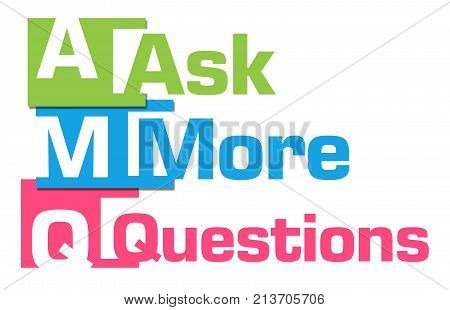 Ask more questions text written over colorful background.