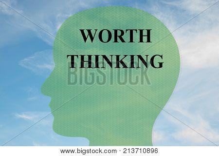 Worth Thinking Concept