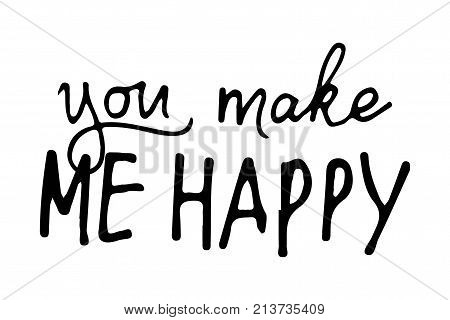.Quote poster, Inspirational words, Motivate saying. You make me happy