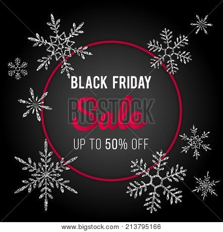 Black Friday Sale Vector Banner Design. Stylish winter template, silver shiny glittering snowflakes on dark background and red text signage in round frame. Festive holiday design element. Black Friday flyer. Black Friday template. Black Friday offer