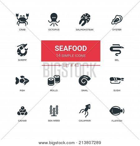 Seafood concept - line design icons set. Sea animals, marine products for menu, bar, restaurant. Crab, sushi, salmon steak, oyster, eel, snail, flatfish, octopus, shrimp, calamari, fish, rolls, caviar, weed