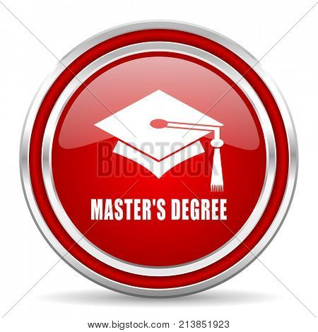 Masters degree red silver metallic chrome border web and mobile phone icon on white background with shadow