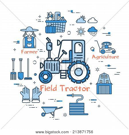 Vector linear blue round concept of Field Tractor. Thin line icons of tractor, personal shop, garden tools, hose, farmer and good fruit. Web banner on white background
