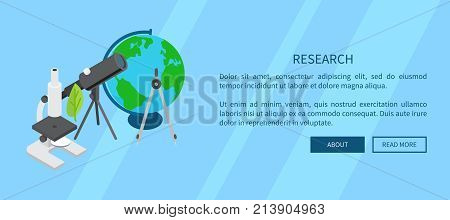 Research template banner with scientific equipment set as microscope and telescope near earth model and information text vector illustration.