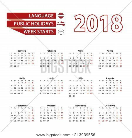 Calendar 2018 In Latvian Language With Public Holidays The Country Of Latvia In Year 2018.
