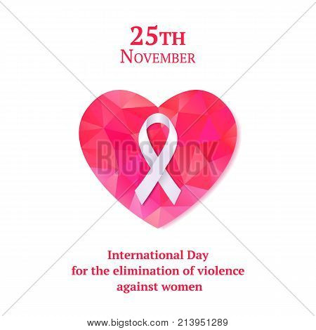 Beautiful card or web banner with white ribbon and pink heart for International Day for the Elimination of violence against women. Vector illustration.