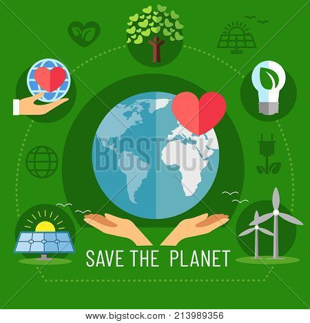 Hands holding a planet, images of a red heart. A banner of saving our planet earth with the help of an ecosystem. Vector illustration.