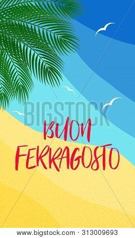 Vector Illustration For Italian August Holiday Buon Ferragosto Or Catholic Feast Of The Assumption O