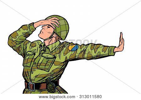 Caucasian Soldier In Uniform Shame Denial Gesture No. Anti Militarism Pacifist. Pop Art Retro Vector
