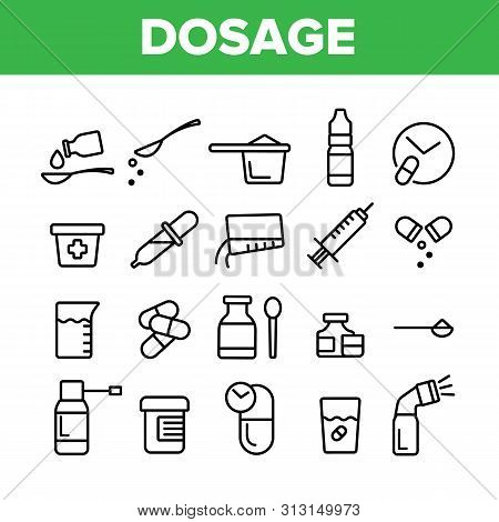 Dosage, Dosing Drugs Vector Linear Icons Set. Pharmacological Medications Dosage Outline Cliparts. D