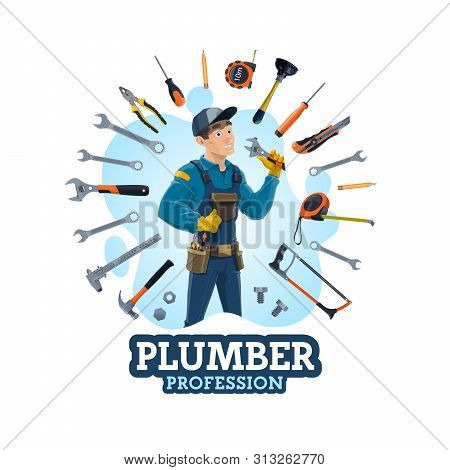 Plumber Profession, Man And Work Equipment. Vector Emergency Plumbing Repair Services And Hand Tools