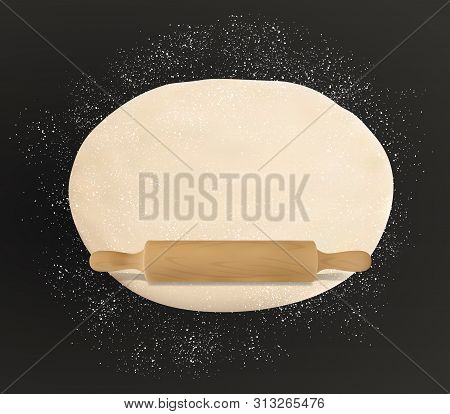 Dough, Rolling Pin And Flour On Table, Rolled Pastry Food. Vector Pizza Dough Kneading On Black, Pat