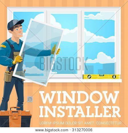 Window Installer, Windows Installation Service Company. Vector Handyman With Window Frame Installing
