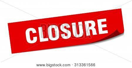 Closure Sticker. Closure Square Isolated Sign. Closure