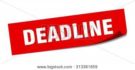 Deadline Sticker. Deadline Square Isolated Sign. Deadline
