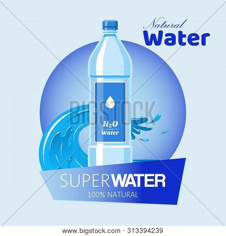 Water Bottle Made Of Plastic Banner Vector Illustration. Healthy Agua Bottles With Label. Clean Drin