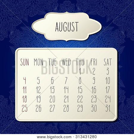 August Year 2019 Vector Monthly Calendar Over Dark Blue Doodle Ornate Hand Drawn Floral Background,