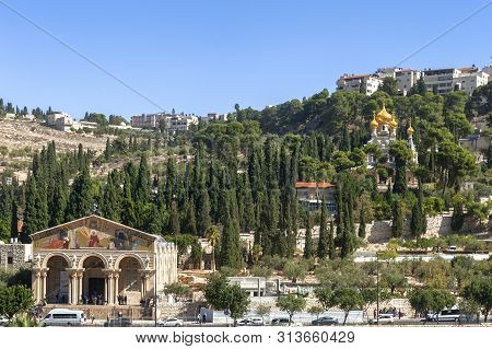 Jerusalem, Israel - October 2018: View On The Church Of All Nations  And Maria Magdalena Church