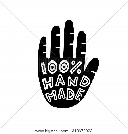 Hand Made Lettering. Template Logo With Silhouette Of A Hand. Elegant Calligraphic Label. Lettering