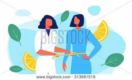 Woman Nutritionist In White Coat Measures Waist Woman Patient. Woman With Slim Body. Vector Illustra