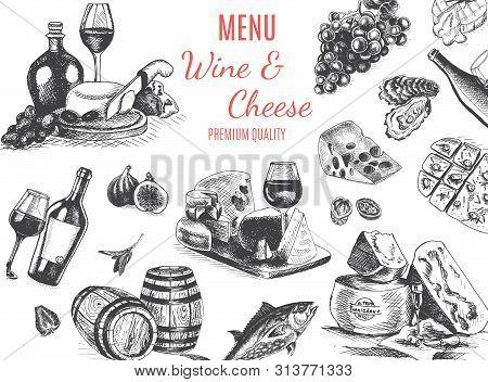 Vector Illustration Sketch -wine And Cheese. Card Menu Restaurant. Vintage Design Template, Banner.