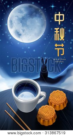 Chinese Calligraphy With Mid Autumn Festival Greeting On Mid Autumn Poster Background. Moon Rabbit S
