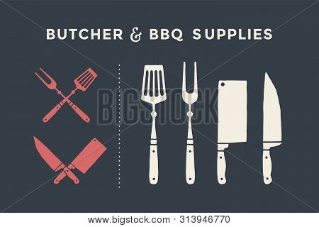 Meat Cutting Knives And Forks Set. Butcher And Bbq Supplies. Poster Meat Knife, Cleaver, Chef And Gr