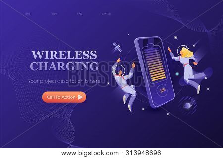 Wireless Charging Web Page Design Template. Astronauts In Spacesuits Around Big Charging Smartphone.
