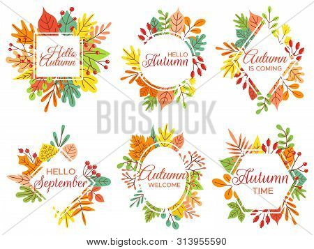 Hello Autumn. Welcome September, Autumnal Fallen Leaves Frame And Yellow Leaf Lettering. Fall Poster