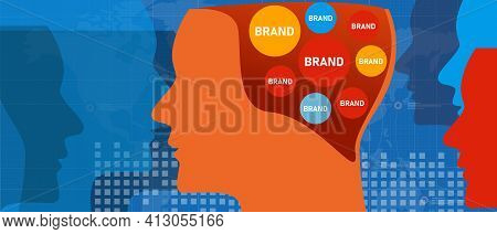 Brand In Customer Head Concept Of Brand Positioning And Image Trust To A Product Competition