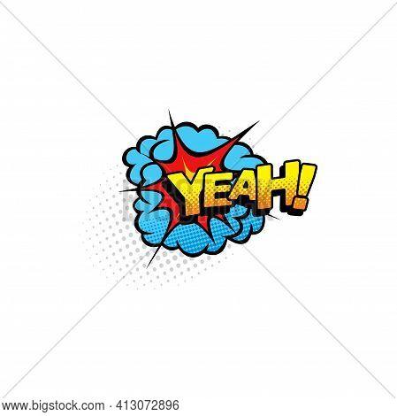 Boom Bang Burst Yeah Dialogue Message, Pop Art Isolated Icon. Vector Half Tone Communication Tag, Bu