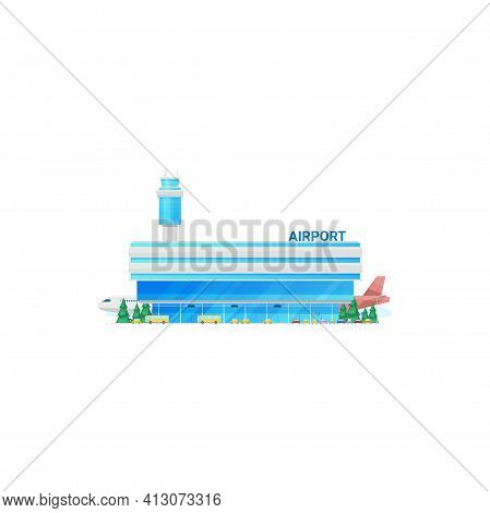 Airport Building, Terminal, Traffic Control Tower Isolated Icon. Vector Modern City Airport Facade,