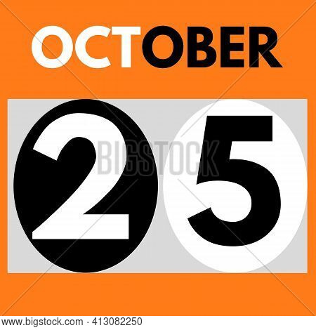 October 25 . Modern Daily Calendar Icon .date ,day, Month .calendar For The Month Of October